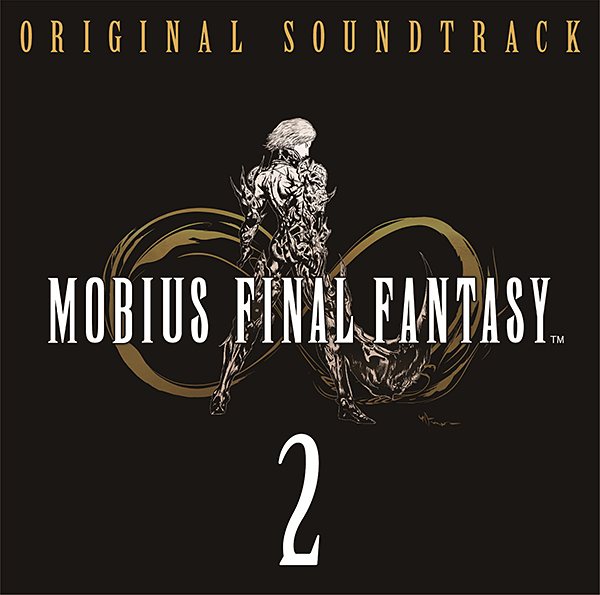 MOBIUS FINAL FANTASY Original Soundtrack 2 [FLAC + MP3]