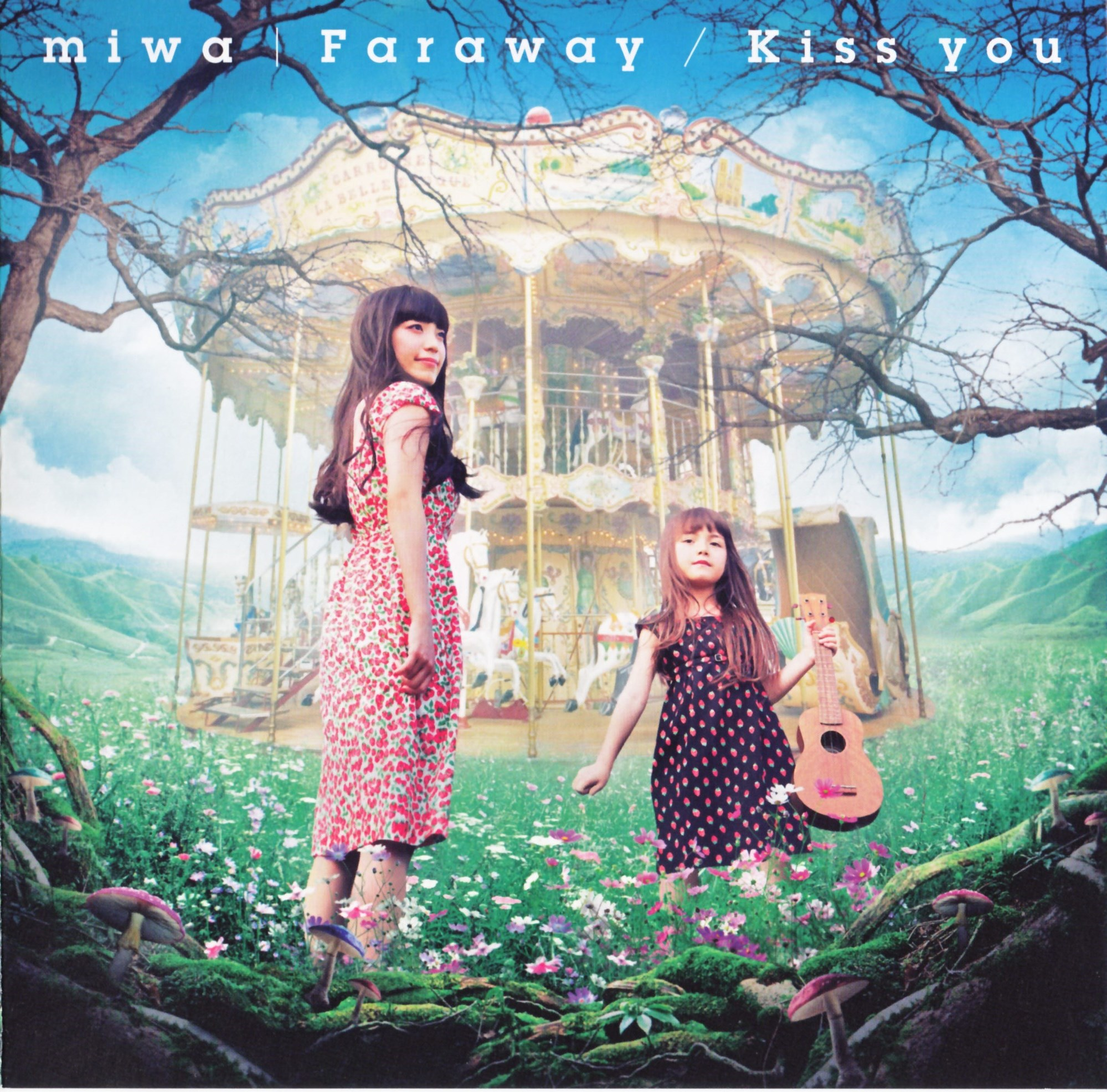 「Faraway/Kiss you」の miwa